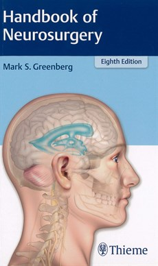 Handbook Of Neurosurgery Eighth Edition
